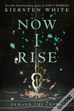 And I Rise