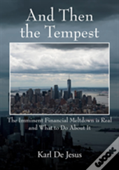 And Then The Tempest
