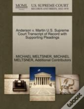 Anderson V. Martin U.S. Supreme Court Transcript Of Record With Supporting Pleadings