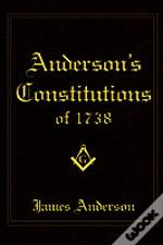Anderson'S Constitutions Of 1738