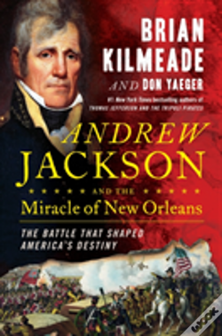 Wook.pt - Andrew Jackson And The Miracle Of New Orleans