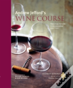 Andrew Jefford'S Wine Course