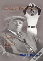 Andrew 'Rube' Foster, A Harvest On Freedom'S Fields