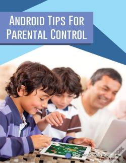Wook.pt - Android Tips For Parental Control