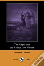 Angel And The Author, And Others