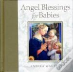 Angel Blessings For Babie