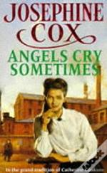 Angels Cry Sometimes