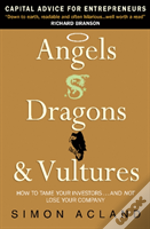 Angels Dragons & Vultures