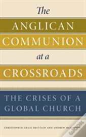 Anglican Communion At A Crossroads