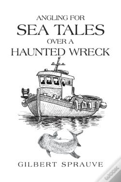 Wook.pt - Angling For Sea Tales Over A Haunted Wreck
