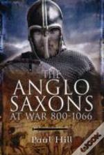 Anglo Saxons At War
