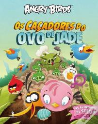 Angry Birds - As Aventuras de Stella - Os Caçadores do Ovo de Jade