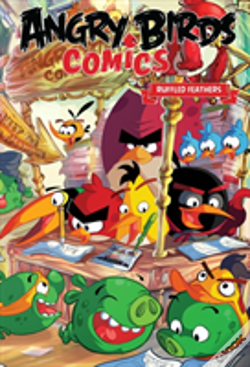 Wook.pt - Angry Birds Comics Volume 5: Ruffled Feathers