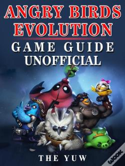 Wook.pt - Angry Birds Evolution Game Guide Unofficial