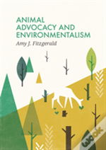 Animal Advocacy And Environmentalism