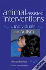 Animal-Assisted Interventions For Individuals With Autism