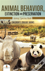 Animal Behavior, Extinction And Preservation