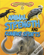 Animal Strength And Combat Sports
