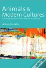 Animals And Modern Cultures