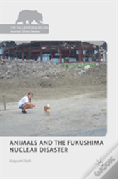 Animals And The Fukushima Nuclear Disaster