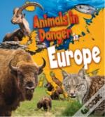 Animals In Danger In Europe