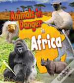 Animals In Danger Pack A Of 6
