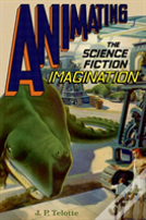 Animating The Science Fiction Film