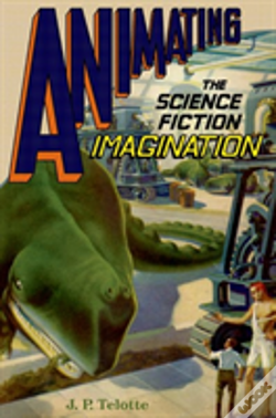 Wook.pt - Animating The Science Fiction Film