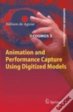 Animation And Performance Capture Using
