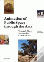 Animation of Public Spaces through the Arts