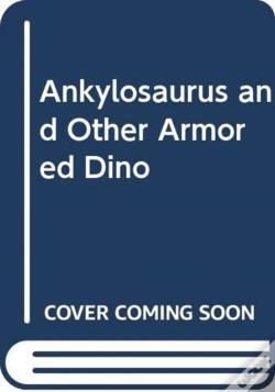Wook.pt - Ankylosaurus And Other Armored Dino