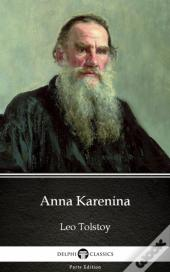 Anna Karenina By Leo Tolstoy (Illustrated)