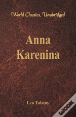 Anna Karenina (World Classics, Unabridged)