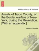 Annals Of Tryon County; Or, The Border W