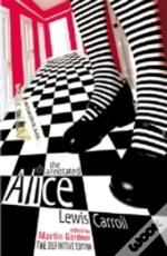 Annotated Alice'Alice'S Adventures In Wonderland' And 'Through The Looking Glass'