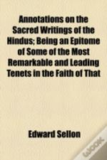 Annotations On The Sacred Writings Of Th