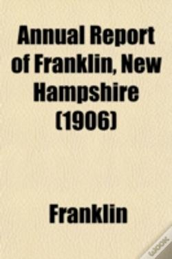 Wook.pt - Annual Report Of Franklin, New Hampshire