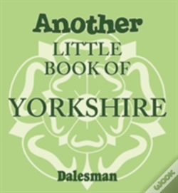 Wook.pt - Another Little Book Of Yorkshire