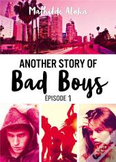 Another Story Of Bad Boys - T01 - Another Story Of Bad Boys