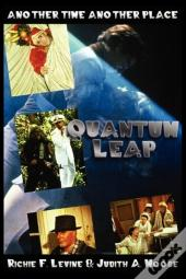 Another Time, Another Place, Quantum Leap