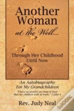 Another Woman At The Well....