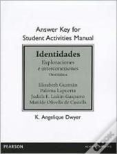 Answer Key For The Student Activities Manual For Identidades
