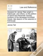 Answers For James Tate Wright In Edinbur