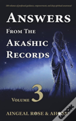Answers From The Akashic Records - Vol 3