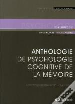Anthologie De Psychologie Cognitive De La Mémoire ; Fonctionnalisme Et Structuralisme