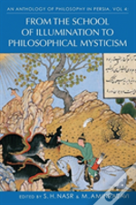 Anthology Of Philosophy In Persia Vol Iv