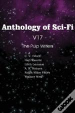 Anthology Of Sci-Fi V17 The Pulp Writers