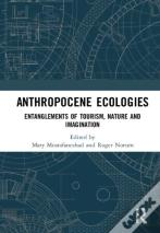 Anthropocene Ecologies