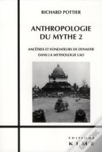 Anthropologie Du Mythe T.2