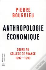 Anthropologie Economique - Cours Au College De France 1992-1993